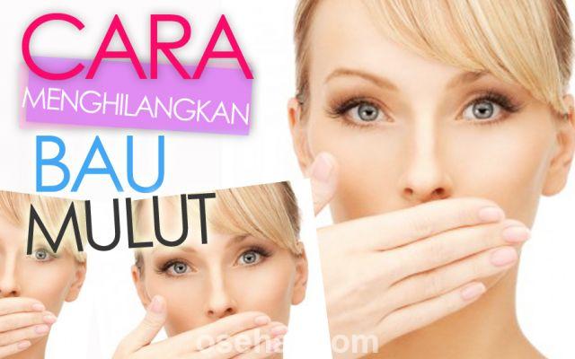 Tips Agar Tidak Bau Mulut Ketika Berpuasa